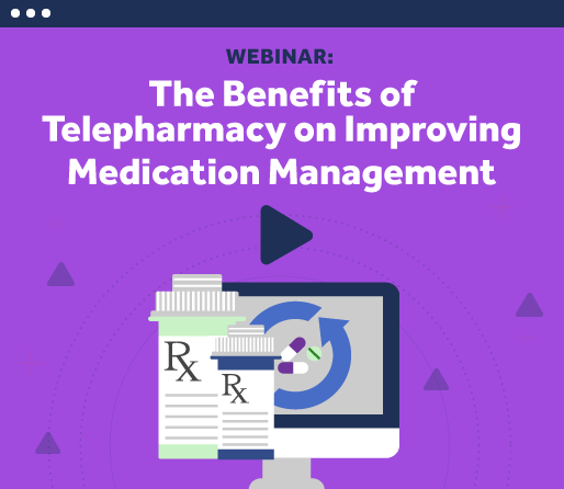 Benefits of Telepharmacy on Improving Medication Management