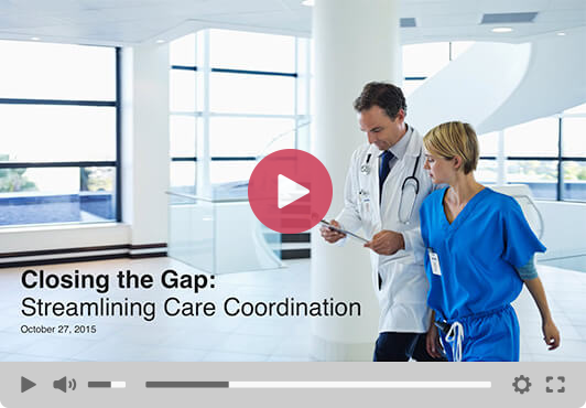 Streamlining Care Coordination Webinar